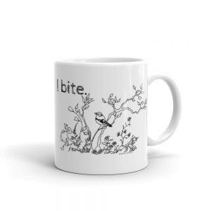 Mug / I bite.