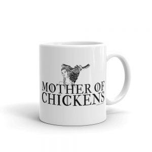 Mug / Mother of Chickens