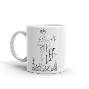 Mug / Keep Her Lit